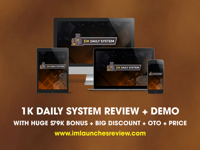 1K Daily System Review - Should I Buy This Software ? 1k daily system download 1k daily system download