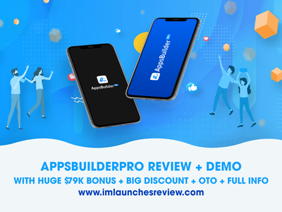 AppsBuilder Pro Review - Should I BUY This AppsBuilder Software?