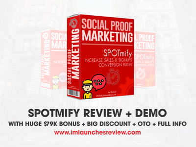 SPOTmify Review - Should I BUY This SPOTmify Software? spotmify social proof marketing spotmify social proof marketing