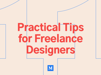 11 Practical Tips for Freelance Designers