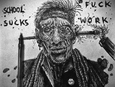 school sucks, fuck work punk rock traditional art pen pen drawing illustration