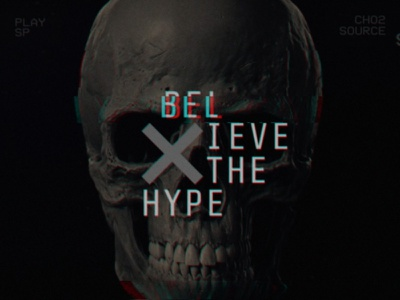 Believe The Hype. graphics coming soon video typography type animation glitch branding design