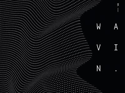 WAVIN. 3d typography type animation flow motion curves illustrator poster design