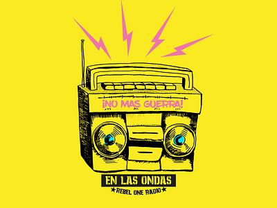 NO MAS GUERRA / REBEL ONE RADIO radio nowar illustration graphic design design