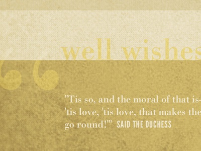 Well Wishes bodoni texture typography