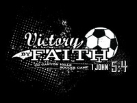 Victory By Faith, Soccer Camp Graphic