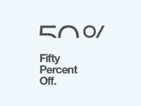 50% Off.