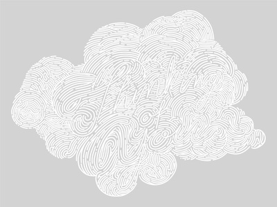 """""""Thinking Of You"""" White Cloud, Grey Sky chicago style white art vector texture lettering drawing illustration design"""