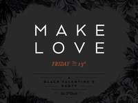 MAKE LOVE - Party Invite