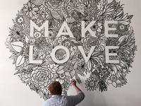 MAKE LOVE Mural