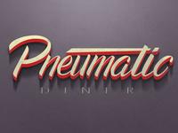 Pneumatic Diner