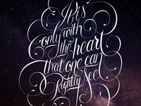 Only with the heart