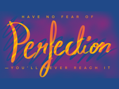 Perfection! quote dali motion designer illustration