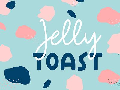 Jelly Toast - Handwitten Font