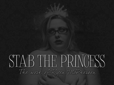 Stab The Princess... logo title photography home page