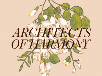 Architects of Harmony