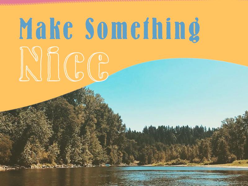 Make Something Nice