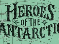 Heroes of the Antarctic