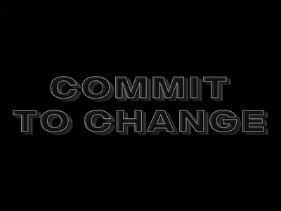 Commit to Change typography design illustration vector typography blackout antiracism educate blm black lives matter