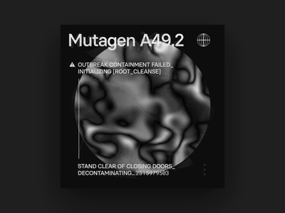 Mutagen A49.2 after effects noise motion black and white dark scifi motion graphics animation