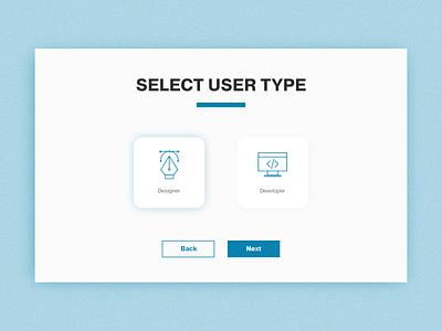 Daily UI #064 – Select User Type user type select select user type select user 064 dailyui adobe xd daily ui design ui ux ux ui