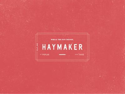 Haymaker Outtakes frame type restaurant design logo branding