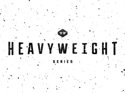 Heavyweight Series surprise... typefight surprise surprise.
