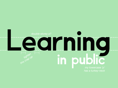 A) Learning in Public type typography font font40