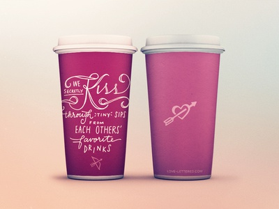 We Secretly Kiss Through Tiny Sips love poetry hand lettering hand lettered lettering lettered typography hand drawn type coffee