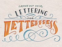 Laying Out Your Lettering For Letterpress