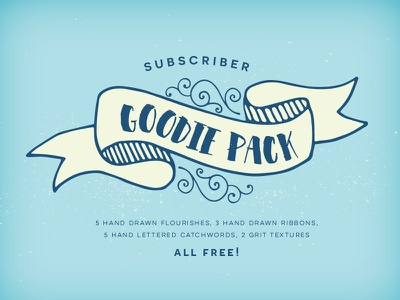 Free Subscriber Goodie Pack free freebie freebies decorative hand drawn flourishes ribbons hand lettered catchwords grit texture textures