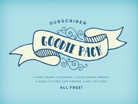 Free Subscriber Goodie Pack