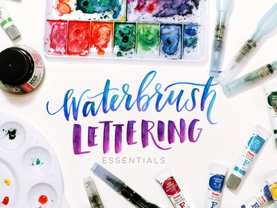 Waterbrush Lettering Essentials tutorial course hand lettering typography type skillshare class how to watercolors watercolor lettering waterbrush