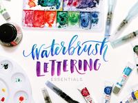 Waterbrush Lettering Essentials