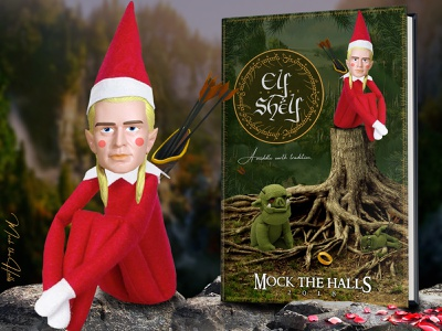 The Elf on the Shelf -- A Middle Earth Tradition christmas story mock the halls fantasy book cover holidays christmas lord of the rings legolas elves elf elf on the shelf