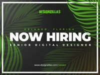 Now Hiring - Senior Digital Designer, Orlando FL