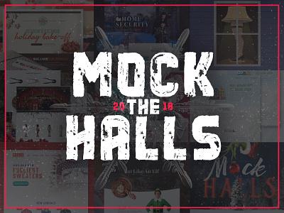 Mock The Halls 2018 Design Challenge mockups branding website design winter happy hollidays christmas design challenge designzillas mock the halls