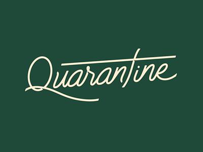 Quarantine quarantine logotype typeface cursive covid lettering vector brand design logo type branding clean minimal typography