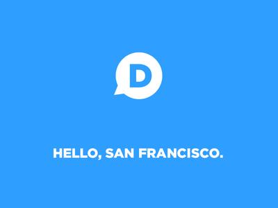 Hello, San Francisco. disqus san francisco