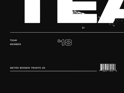 Team Stuff barcode screen grunge distressed black monochromatic achromatic typography 2018