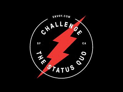 Challenge the Status Quo Lockup typography type graphic swag branding envoy