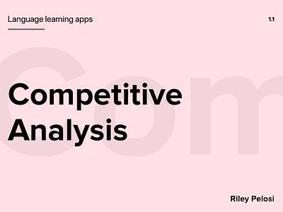 Language Learning Apps - Competitive Analysis rosetta stone hello talk babble duolingo ux research language competitive analysis