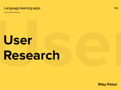 Language Learning User Research
