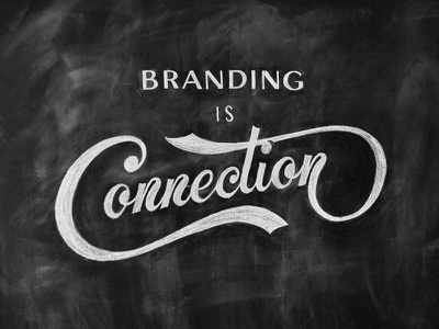 Branding is connection - chalk lettering branding agency branding is connection branding chalk lettering lettering