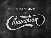 Branding is connection - chalk lettering
