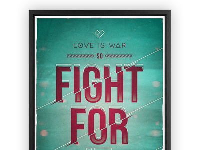Love is war poster clean minimalistic minimalism background image colorful colors contrast poster retro texture type typography vintage vibrant