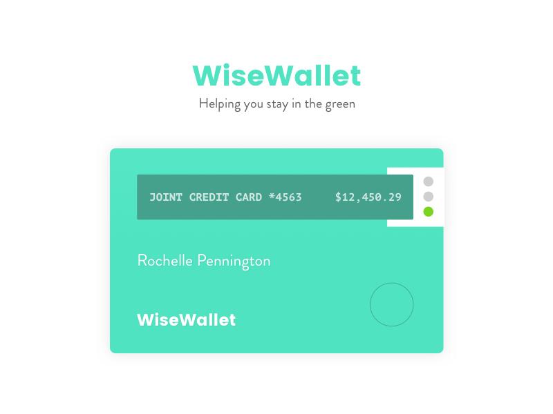 WiseWallet product design ux hackathon money banking mobile app credit card