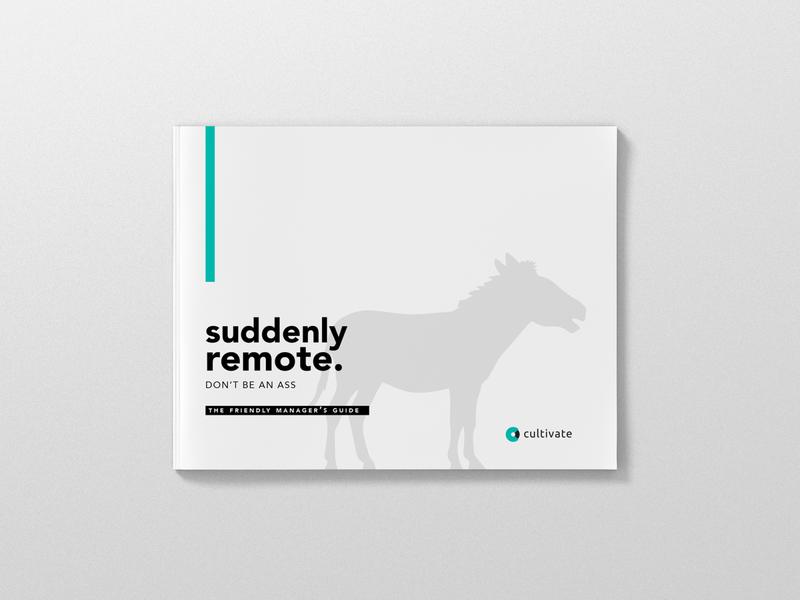 Cultivate Suddenly Remote editorial design digital guide remote work cultivate
