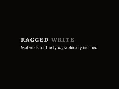 Ragged Write