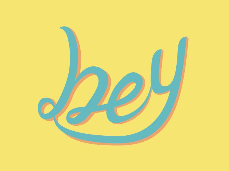 Hey! hand lettering vector type script design calligraphy typography lettering